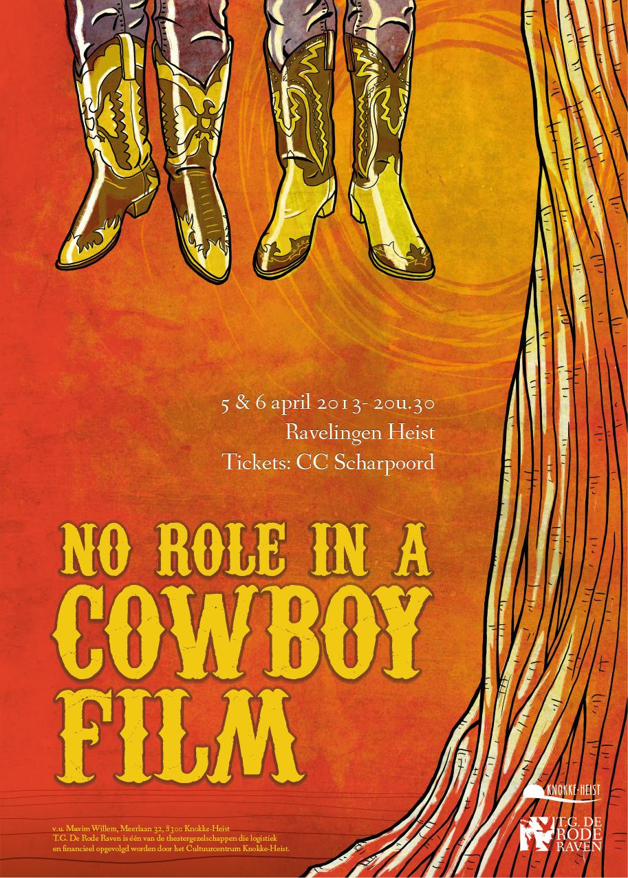 No Role in a Cowboy film